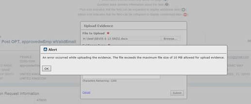 Alert Pop Up - An error occurred while uploading the evidence. The file exceeds the maximum file size of 10 MB allowed for upload evidence.