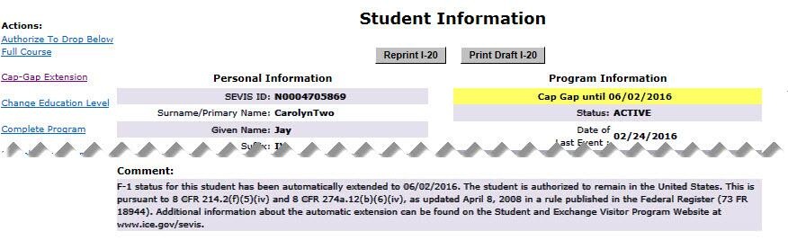 Excerpt from the Student Information Page showing the Cap gap indicator at the top right of the page and the comments about the extension at the bottom of the page in SEVIS