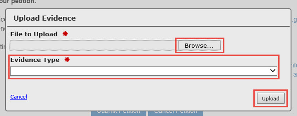 Upload Evidence modal with File to Upload Browse button, Evidence Type drop-down list, and Upload button marked.